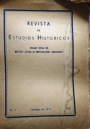 Revista de Estudios Históricos N°1,- Santiago de Chile 1949.-Director Luis de Amesti. Organo ...