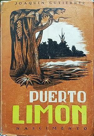 Puerto Limón. Novela. Ilustraciones de José Venturelli.: Gutiérrez, Joaquín (