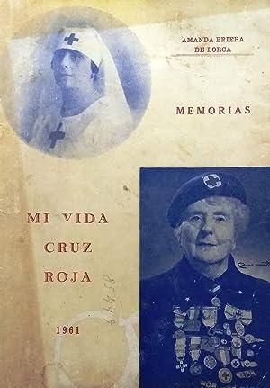 Memorias. Mi vida en la Cruz Roja: Brieba de Lorca, Amanda