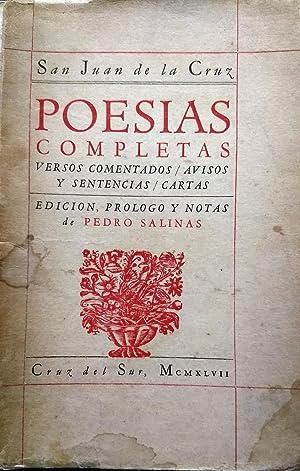Poesías completas : versos comentados, avisos y sentencias, cartas. Edición, prólogo y notas de ...