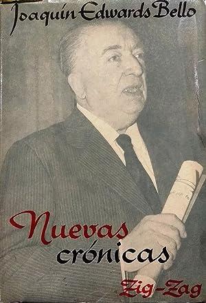 Nuevas crónicas. Selección de Alfonso Calderón: Edwards Bello, Joaquìn