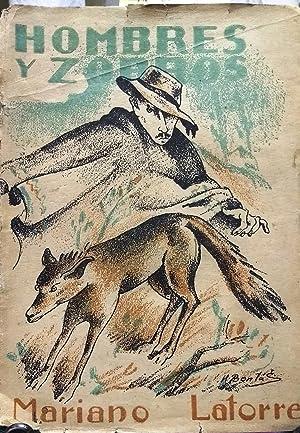 Hombres y zorros: Latorre, Mariano ( 1886-1955 )
