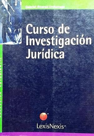 Curso de Investigación Jurídica: Alvarez Undurraga, Gabriel