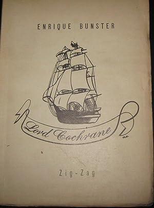 Lord Cochrane ( Un estudio con variaciones: Bunster, Enrique (