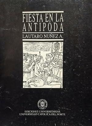 Fiesta en la antípoda. Reflexiones sobre el: Núñez A., Lautaro