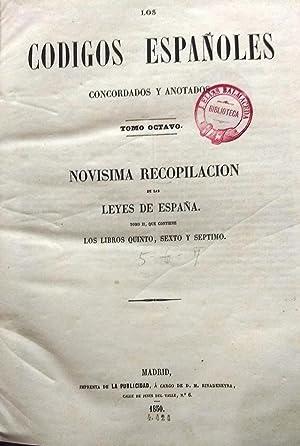 Los Códigos Españoles Concordados y Anotados. Tomo Octavo : Novísima Recopilación de las Leyes de ...