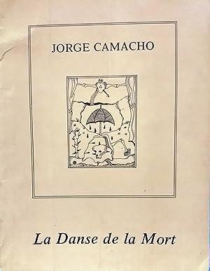 La Danse de la Mort. Introduction de: Camacho, Jorge (
