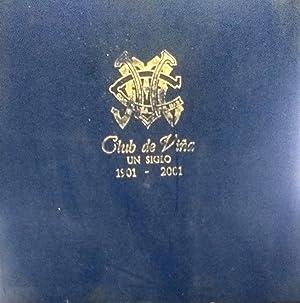 Club de Viña : un siglo 1901-2001