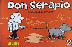 Don Serapio 2. Temporada de arrugas