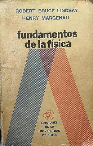 Fundamentos de física. Traducción Nicanor Parra. Edición: Lindsay, Robert Bruce