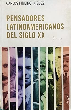 Pensadores latinoamericanos del siglo XX: Piñeiro Iñiguez, Carlos