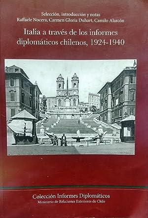 Italia a través de los informes diplomáticos chilenos, 1924-1940. Prólogo Heraldo Muñoz: Nocera, ...