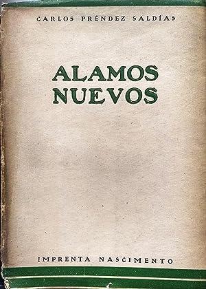 Alamos nuevos: Préndez Saldías, Carlos