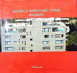 Gonzalo Mardones Viviani, Arquitecto. Prólogo Tomás Dagnino: Mardones Viviani, Gonzalo
