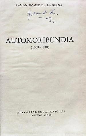 Automoribundia ( 1888-1948 ): Gómez de la Serna, Ramón ( 1888-1963 )