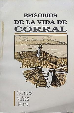 Episodios de la vida de Corral: Núñez Jara, Carlos