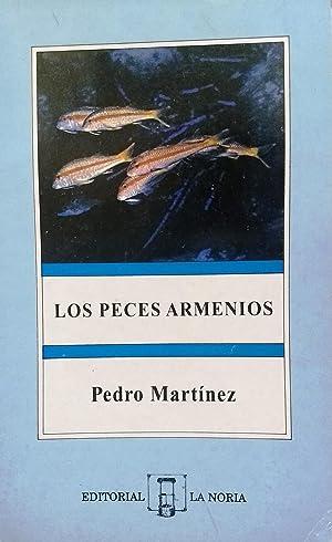 Los peces armenios: Martínez, Pedro
