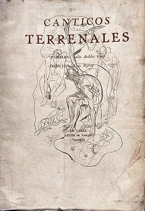 Cánticos terrenales. Dibujos : Luis Szalay: Ardiles Gray, Julio ( 1922-2009 )