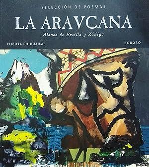 La Aravcana / Selección de poemas por: Ercilla y Zúñiga,
