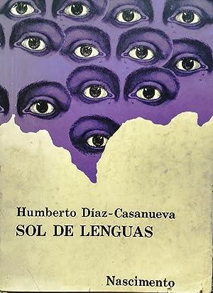 Sol de lenguas, Collages de Ludwig Zeller: Díaz-Casanueva, Humberto ( 1906-1992 )