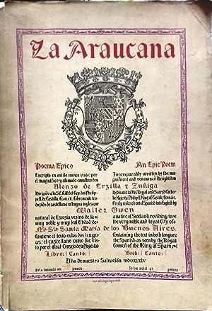 La Araucana.The Epic of Chile. Adapted from: Ercilla y Zúñiga,