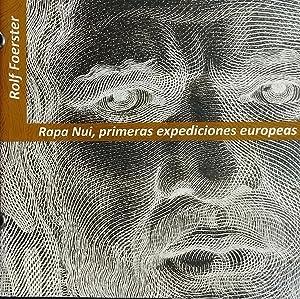 Rapa Nui, primeras expediciones europeas. La construcción dialógica de Pascua ( Siglo XVIII ): ...