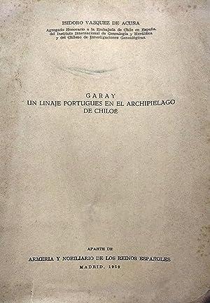 Garay : un linaje portugués en el: Vásquez de Acuña