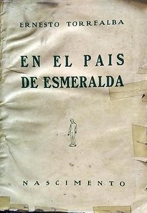 En el país de Esmeralda( Crónicas de Holanda ): Torrealba, Ernesto
