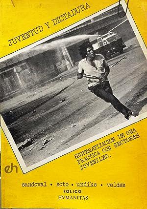 Juventud y dictadura. Sistematización de una práctica: Sandoval, Mario -