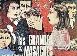 Las grandes masacres. Colección Nosotros los Chilenos N°20: Manns, Patricio
