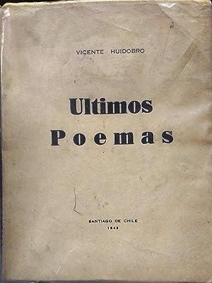 Ultimos poemas: Huidobro, Vicente ( 1893-1948 )