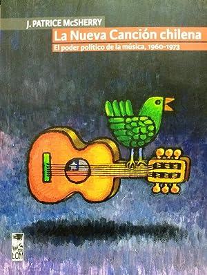 La Nueva Canción chilena. El poder político: McSherry, J. Patrice