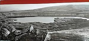 La rosa separada - Tiare haka topa he rosa - The separate rose. Presentación Pedro Maino S.: Neruda...