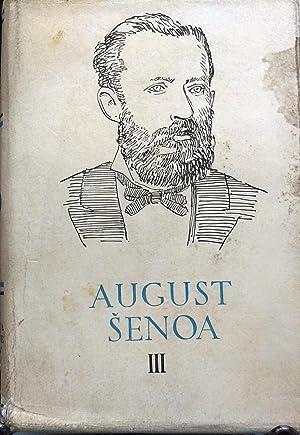 August Senoa. III.- Zlatarovo Zlato Cuvaj Se: Senoa, August (