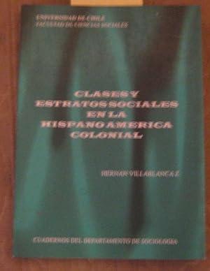 Clases y estratos sociales en la Hispanoamérica: Villablanca Zurita, Hernán