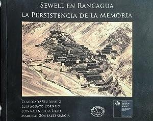 Sewell en Rancagua. La persistencia de la: Yáñez Armijo, Claudia
