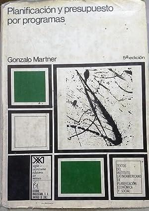 Planificación y presupuesto por programas. Quinta edición: Martner García, Gonzalo