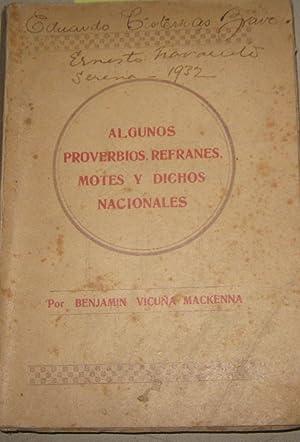 Algunos proverbios, refranes, motes y dichos nacionales: Vicuña Mackenna, Benjamín