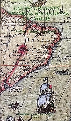 Las incursiones corsarias holandesas en Chiloé : Vásquez de Acuña