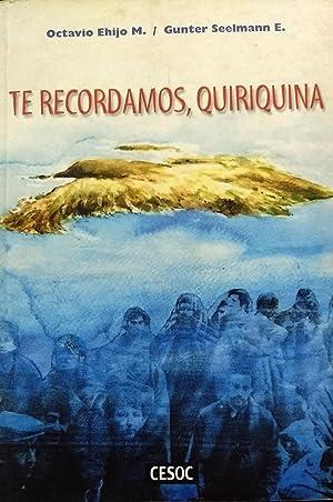 Te recordamos, Quiriquina. Prólogo Fabiola Letelier: Ehijo M., Octavio