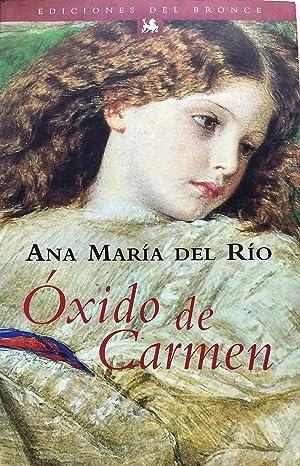 Oxido de Carmen: Río, Ana María