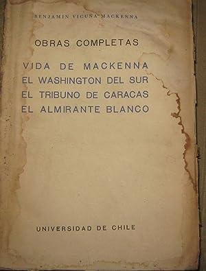Obras Completas Vol. VII Vidas de Mackenna,: Vicuña Mackenna, Benjamín