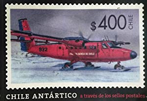 Chile Antártico a través de los sellos postales = Stamps of the Chilean Antarctic. Prólogo = Prol...