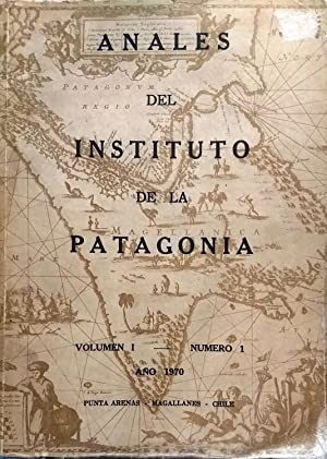 Anales del Instituto de la Patagonia. Vol. I. N° 1