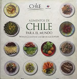 Alimentos de Chile para el mundo. Worlld-Class food