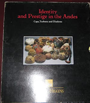Identy and Prestige in the Andes. Cap, Turbans and Diadems