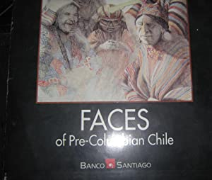 Faces of Pre-Columbian Chile