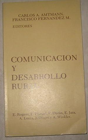 Comunicación y desarrollo rural: Amtmann, Carlos A.