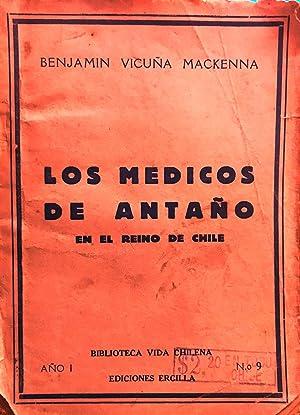 Los médicos de antaño en el Reino: Vicuña Mackenna, benjamín