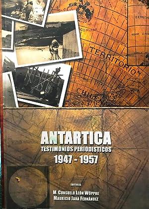 Antártica : Testimonios periodísticos, 1947-1957: León Wöppke, M.